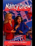 Choosing Sides (The Nancy Drew Files 84)