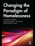 Changing the Paradigm of Homelessness