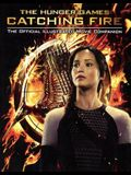 Catching Fire: The Official Illustrated Movie Companion (Turtleback School & Library Binding Edition) (Hunger Games)