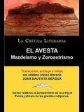El Avesta: Zoroastrismo y Mazdeismo