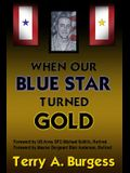 When Our Blue Star Turned Gold