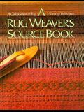 A Rug Weaver's Source Book: A Compilation of Rug Weaving Techniques