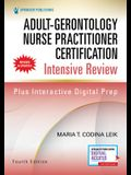 Adult-Gerontology Nurse Practitioner Certification Intensive Review, Fourth Edition