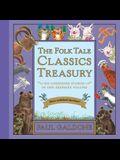 The Folk Tale Classics Treasury: Six Cherished Stories in One Keepsake Volume