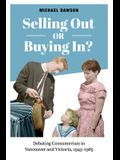 Selling Out or Buying In?: Debating Consumerism in Vancouver and Victoria, 1945-1985