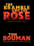The Bramble and the Rose: A Henry Farrell Novel