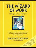 The Wizard of Work: 88 Pages to Your Next Job