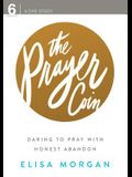 The Prayer Coin DVD: Daring to Pray with Honest Abandon