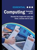Essential Computing: Concepts of ICT