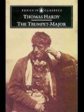 The Trumpet-Major (Penguin Classics)