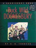 Buck Wild Doonesbury, Volume 19: A Doonesbury Book