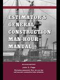 Estimator's General Construction Manhour Manual
