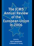 The Jcms Annual Review of the European Union in 2006