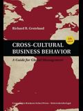 Cross-Cultural Business Behavior: A Guide for Global Management (Fifth Edition)