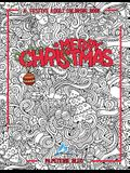 A Festive Adult Coloring Book: Merry Christmas