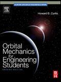 Orbital Mechanics for Engineering Students, Second Edition (Aerospace Engineering)