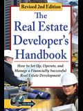 The Real Estate Developer's Handbook: How to Set Up, Operate, and Manage a Financially Successful Real Estate Development with Companion CD-ROM Revise