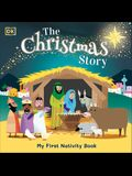 The Christmas Story: Experience the Magic of the First Christmas