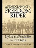 Autobiography of a Freedom Rider: My Life as a Foot Soldier for Civil Rights