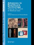 Advances in Healthcare Technology: Shaping the Future of Medical Care