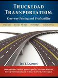 Truckload Transportation: One-Way Pricing & Profitability