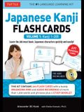 Japanese Kanji Flash Cards Kit Volume 1: Kanji 1-200: Jlpt Beginning Level: Learn 200 Japanese Characters Including Native Speaker Audio, Sample Sente