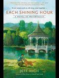 Each Shining Hour