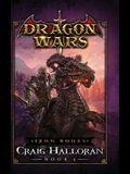 Iron Bones: Dragon Wars - Book 4: Dragon Wars - Book 4