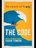 The Code: The of Power of i Will