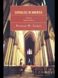 Catholics in America: A History, Updated Edition