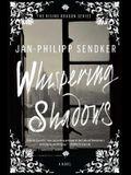 Whispering Shadows, 1