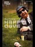 Happy Dave