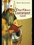 New Testament I and II: Study Edition