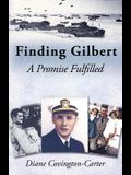 Finding Gilbert: A Promise Fulfilled