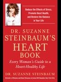 Dr. Suzanne Steinbaum's Heart Book: Every Woman's Guide to a Heart-Healthy Life