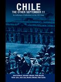 Chile: The Other September 11: An Anthology of Reflections on the 1973 Coup