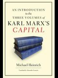 An Introduction to the Three Volumes of Karl Marx's Capital