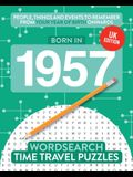 Born in 1957: Your Life in Wordsearch Puzzles