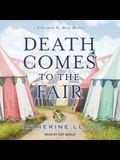 Death Comes to the Fair Lib/E