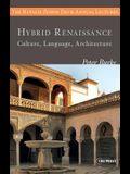 Hybrid Renaissance: Culture, Language, Architecture