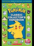Classic Collector's Handbook: An Official Guide to the First 151 Pokémon (Pokémon): An Official Guide to the First 151 Pokémon