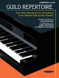 Guild Repertoire -- Piano Music Appropriate for the Auditions of the National Guild of Piano Teachers: Elementary A & B