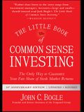 The Little Book of Common Sense Investing, Updated and Revised: The Only Way to Guarantee Your Fair Share of Stock Market Returns (Little Books. Big Profits)