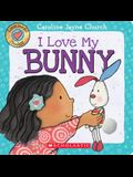 I Love My Bunny (Love Meez #3), Volume 3