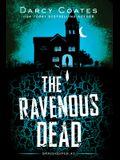 The Ravenous Dead