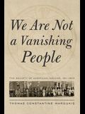 We Are Not a Vanishing People: The Society of American Indians, 1911-1923