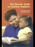 Parent's Guide to Cochlear Implants