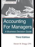 Accounting for Managers: Third Edition: A Business Decision Guide