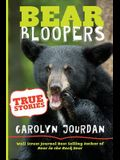 Bear Bloopers: True Stories from the Great Smoky Mountains National Park