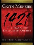 1421: The Year China Discovered America [With Earphones]